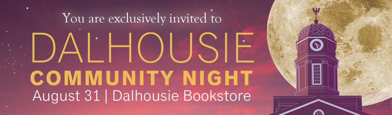 Dalhouisie Community Night | August 31 | Dalhousie Bookstore