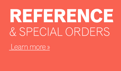 Reference & Special Orders