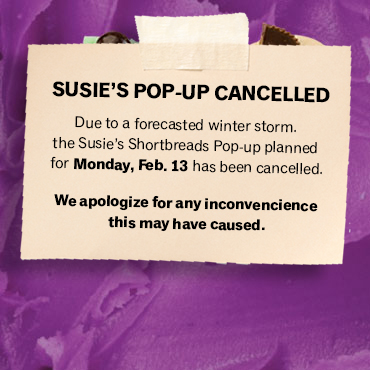 Susie's Shortbreads Pop-up Cancelled